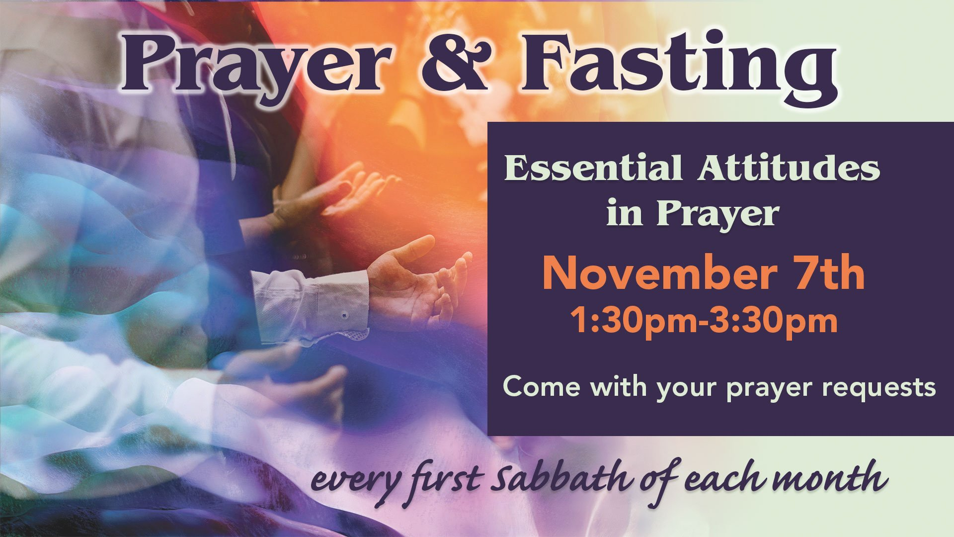 Prayer & Fasting - Essential Attitudes in Prayer