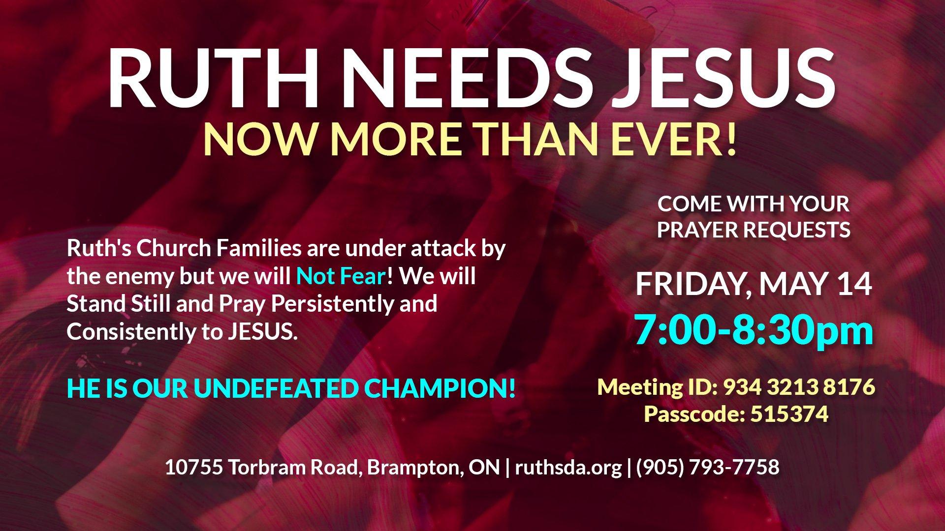 Ruth Needs Jesus - Friday Day Prayer